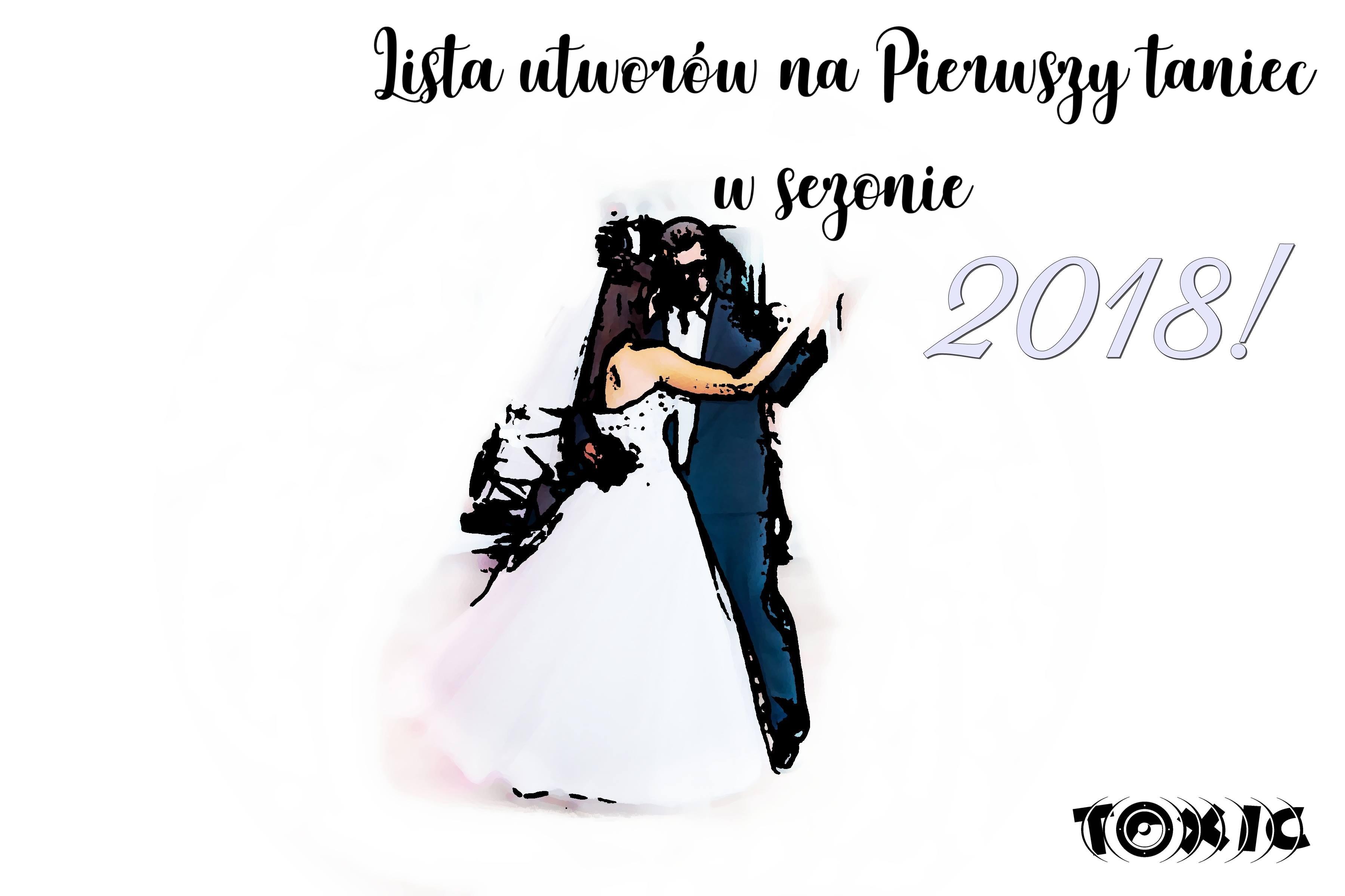 pierwszy taniec w sezonie 2018